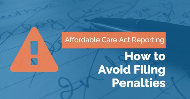 how to avoid aca filing penalties