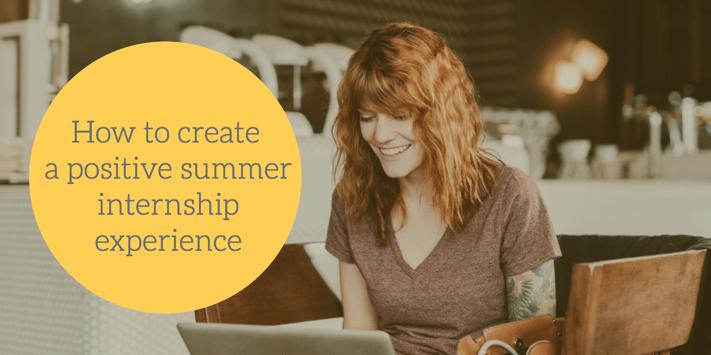 create-a-positive-summer-internship.png