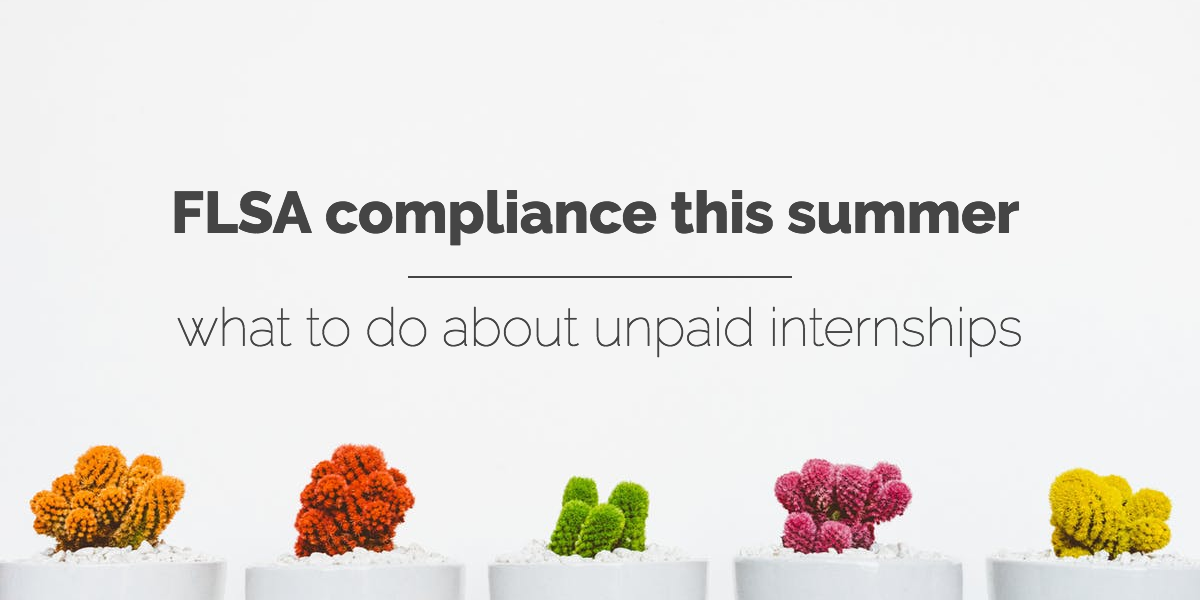flsa-compliance-unpaid-internships