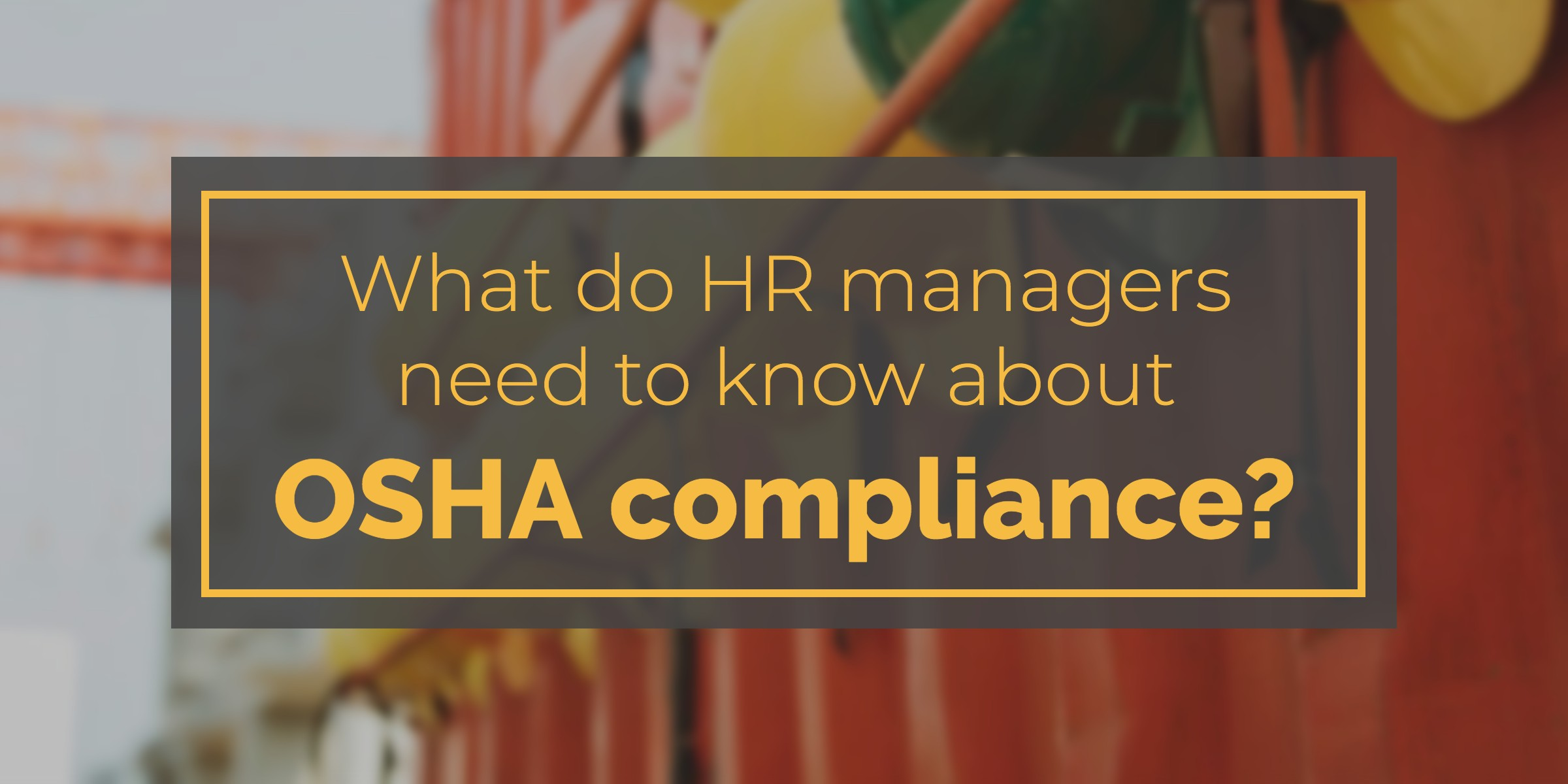 osha-compliance-hr-managers