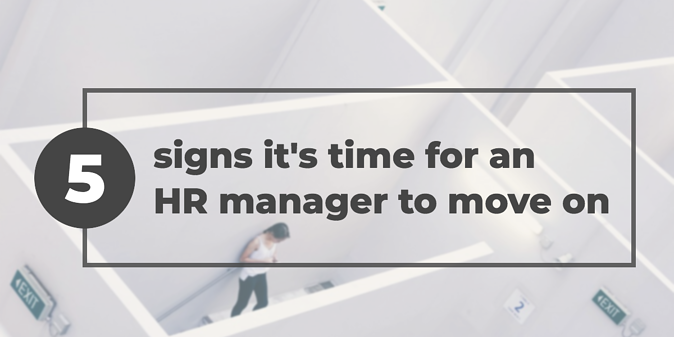 signs-its-time-for-an-hr-manager-to-move-on