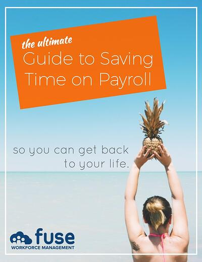 The Ultimate Guide to Saving Time on Payroll