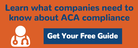 Download the Essential Guide to  ACA Compliance & Reporting
