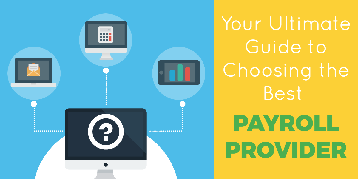 ultimate_guide_to_choosing_payroll_provider.png